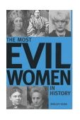 Most Evil Women in History N/A edition cover