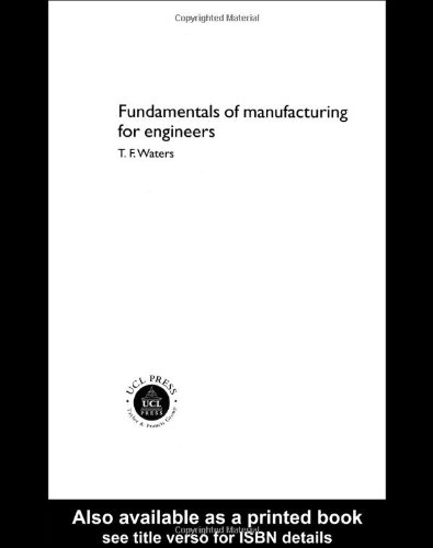 Fundamentals of Manufacturing for Engineers   2002 edition cover