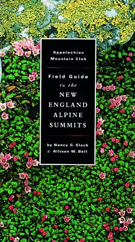 AMC Field Guide to New England Alpine Summits  N/A edition cover