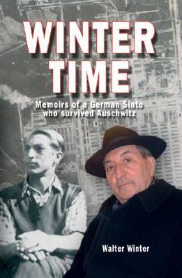 Winter Time Memoirs of a German Sinto who Survived Auschwitz  2004 edition cover