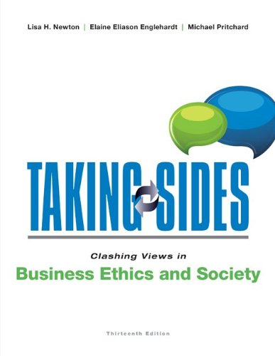 Taking Sides: Clashing Views in Business Ethics and Society  13th 2014 edition cover