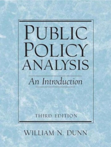Public Policy Analysis An Introduction 3rd 2004 (Revised) 9780130976390 Front Cover