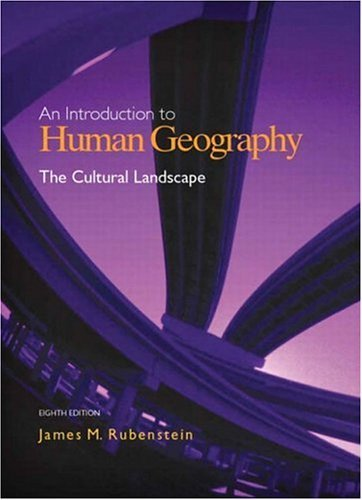 Cultural Landscape An Introduction to Human Geography 8th 2005 (Revised) edition cover