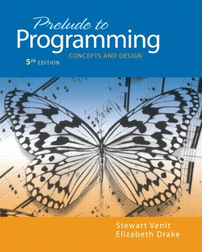 Prelude to Programming Concepts and Design 5th 2011 edition cover
