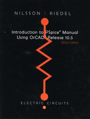 Introduction to PSpice for Electric Ciircuits   2008 9780132448390 Front Cover
