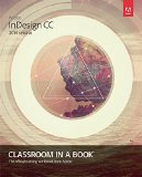 Adobe Indesign CC Classroom in a Book (2014 Release)   2015 edition cover