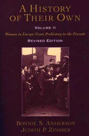 History of Their Own Women in Europe from Prehistory to the Present 2nd 2000 (Revised) edition cover