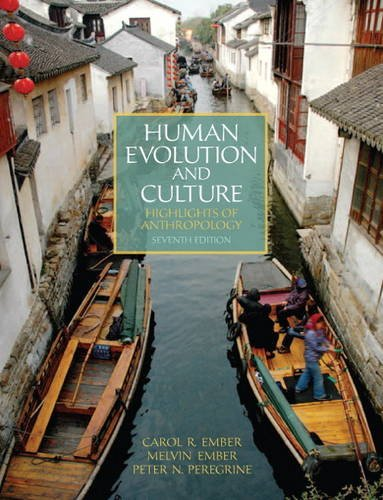 Human Evolution and Culture Highlights of Anthropology 7th 2012 (Revised) edition cover