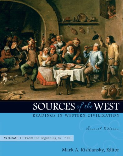 Sources of the West Readings in Western Civilization, Volume I (from the Beginning To 1715) 7th 2008 edition cover