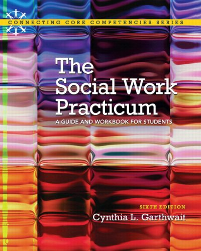 Social Work Practicum A Guide and Workbook for Students 6th 2014 edition cover