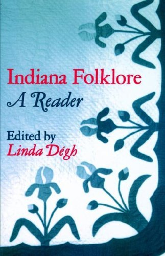 Indiana Folklore A Reader  1980 9780253202390 Front Cover