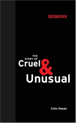 Story of Cruel and Unusual   2007 9780262042390 Front Cover
