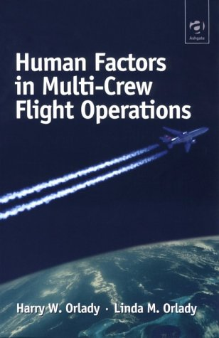 Human Factors in Multi-Crew Flight Operations   1999 edition cover