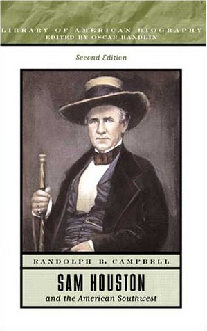 Sam Houston and the American Southwest  2nd 2002 9780321091390 Front Cover
