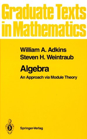 Algebra An Approach Via Module Theory  1992 9780387978390 Front Cover