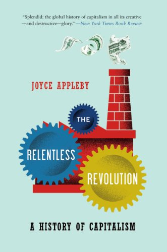 Relentless Revolution A History of Capitalism  2011 edition cover