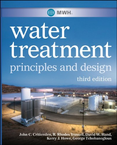 Water Treatment Principles and Design 3rd 2012 edition cover