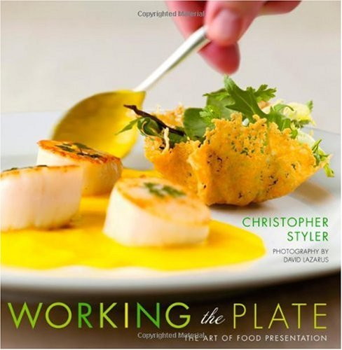 Working the Plate The Art of Food Presentation  2006 edition cover