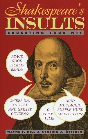 Shakespeare's Insults Educating Your Wit  1995 edition cover