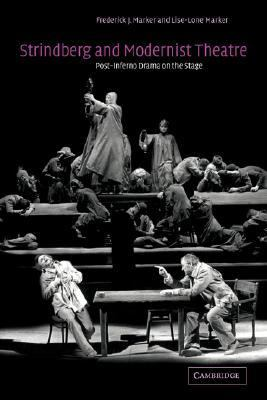 Strindberg and Modernist Theatre Post-Inferno Drama on the Stage N/A 9780521039390 Front Cover