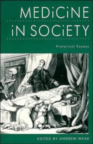 Medicine in Society Historical Essays  1992 9780521336390 Front Cover