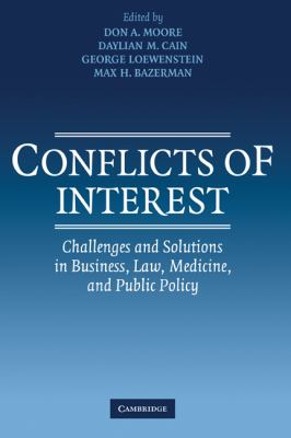 Conflicts of Interest Challenges and Solutions in Business, Law, Medicine, and Public Policy  2005 9780521844390 Front Cover
