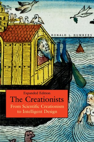 Creationists From Scientific Creationism to Intelligent Design  2006 (Expanded) edition cover