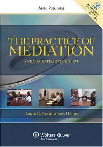 Practice of Mediation A Video-Integrated Text  2008 9780735544390 Front Cover