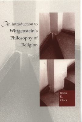 Introduction to Wittgenstein's Philosophy of Religion   1999 9780748609390 Front Cover
