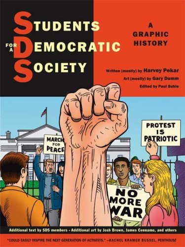 Students for a Democratic Society A Graphic History  2009 (Student Manual, Study Guide, etc.) 9780809089390 Front Cover