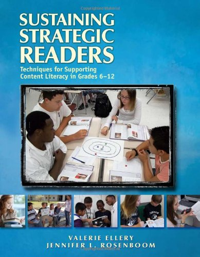 Sustaining Strategic Readers Techniques for Supporting Content Literacy in Grades 6-12  2011 edition cover
