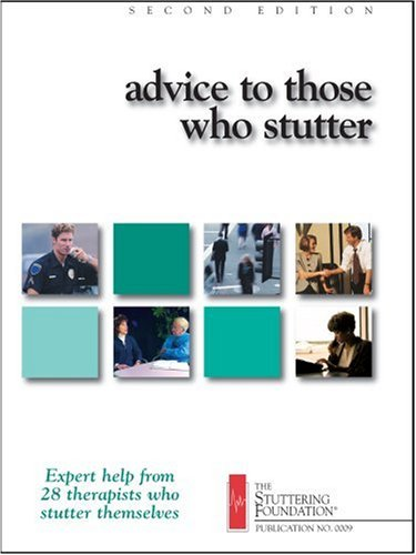Advice to Those Who Stutter 2nd 9780933388390 Front Cover