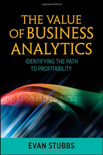 Value of Business Analytics Identifying the Path to Profitability  2011 edition cover