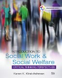 Introduction to Social Work & Social Welfare: Critical Thinking Perspectives  2016 9781305388390 Front Cover