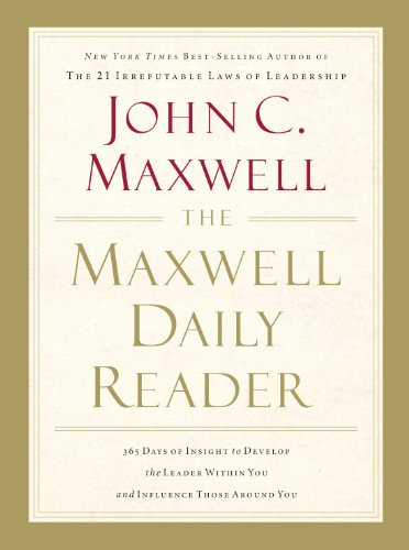 Maxwell Daily Reader 365 Days of Insight to Develop the Leader Within You and Influence Those Around You  2011 9781400203390 Front Cover