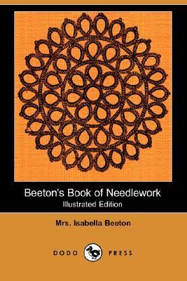 Beeton's Book of Needlework  N/A 9781406537390 Front Cover