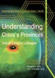 Understanding China's Provinces Interprovincial Linkages N/A 9781493737390 Front Cover