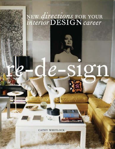 Re-de-Sign New Directions for Your Career in Interior Design  2009 edition cover