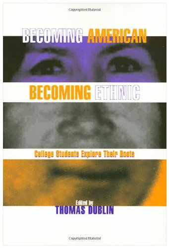 Becoming American Becoming Ethnic College Students Explore Their Roots N/A edition cover