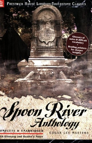 Spoon River Anthology Literary Touchstone Classic  2007 edition cover