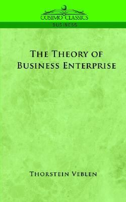 Theory of Business Enterprise  N/A edition cover