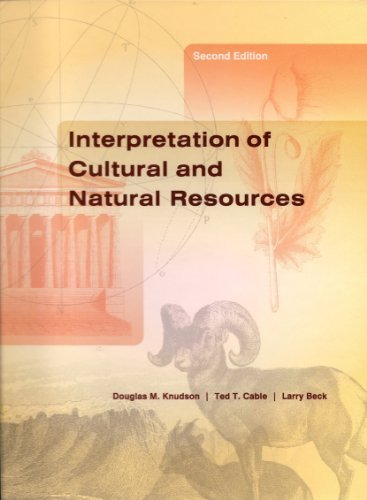 Interpretation of Cultural and Natural Resources  2nd 2003 (Revised) edition cover