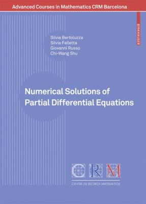Numerical Solutions of Partial Differential Equations   2009 9783764389390 Front Cover