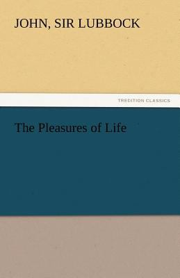Pleasures of Life N/A 9783842432390 Front Cover