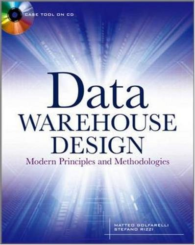 Data Warehouse Design: Modern Principles and Methodologies   2009 9780071610391 Front Cover