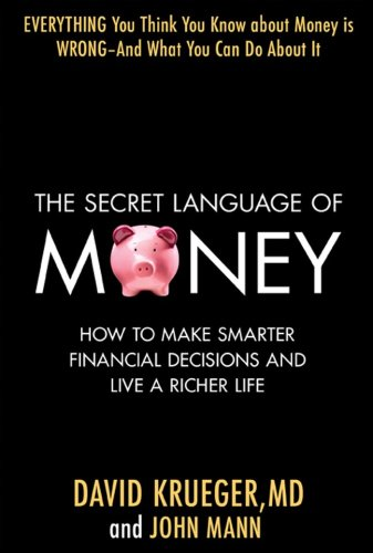 Secret Language of Money How to Make Smarter Financial Decisions and Live a Richer Life  2009 edition cover