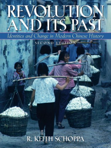 Revolution and Its Past Indentities and Change in Modern Chinese History 2nd 2006 (Revised) edition cover