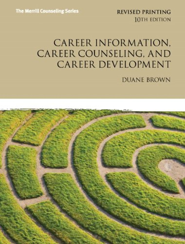 Career Information, Career Counseling, and Career Development  10th 2012 edition cover