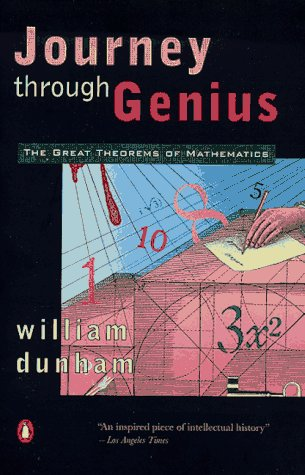 Journey Through Genius The Great Theorems of Mathematics N/A edition cover