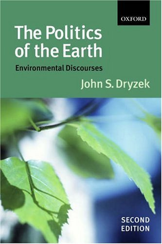 Politics of the Earth Environmental Discourses 2nd 2005 (Revised) edition cover
